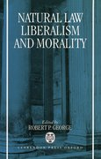 Cover for Natural Law, Liberalism, and Morality