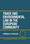 Cover for Trade and Environmental Law in the European Community