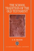 Cover for The School Tradition of the Old Testament