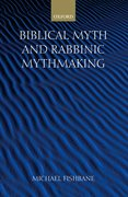 Cover for Biblical Myth and Rabbinic Mythmaking