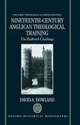 Cover for Nineteenth-Century Anglican Theological Training