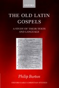 The Old Latin Gospels A Study of their Texts and Language