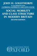 Cover for Social Mobility and Class Structure in Modern Britain