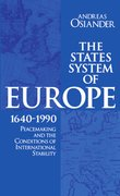 Cover for The States System of Europe, 1640-1990