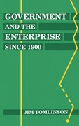 Cover for Government and the Enterprise since 1900