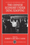 Cover for The Chinese Economy Under Deng Ziaoping