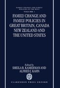 Cover for Family Change and Family Policies in Great Britain, Canada, New Zealand, and the United States