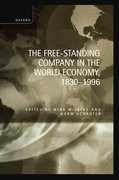 Cover for The Free-Standing Company in the World Economy, 1830-1996