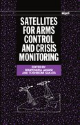 Cover for Satellites for Arms Control and Crisis Monitoring
