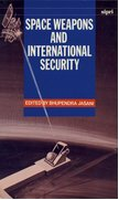 Cover for Space Weapons and International Security