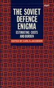 Cover for The Soviet Defence Enigma