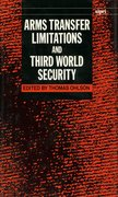 Cover for Arms Transfer Limitations and Third World Security
