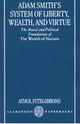 Cover for Adam Smith's System of Liberty, Wealth, and Virtue - 9780198292883