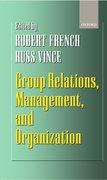 Cover for Group Relations, Management, and Organization