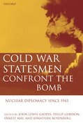 Cover for Cold War Statesmen Confront the Bomb