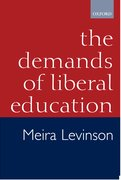 Cover for The Demands of Liberal Education