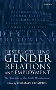 Cover for Restructuring Gender Relations and Employment