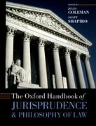 Cover for The Oxford Handbook of Jurisprudence and Philosophy of Law