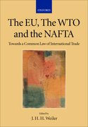 Cover for The EU, the WTO and the NAFTA