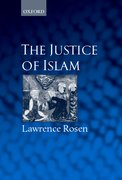 The Justice of Islam Comparative Perspectives on Islamic Law and Society