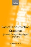 Radical Construction Grammar Syntactic Theory in Typological Perspective