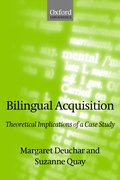 Bilingual Acquisition Theoretical Implications of a Case Study