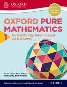 Cover for Oxford Pure Mathematics 1 for Cambridge International AS & A Level - 9780198306894