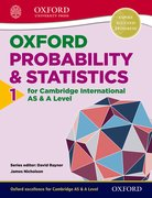 Cover for Mathematics for Cambridge International AS & A Level Oxford Probability & Statistics 1 for Cambridge International AS & A Level