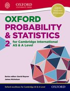 Cover for Mathematics for Cambridge International AS & A Level Oxford Probability & Statistics 2 for Cambridge International AS & A Level