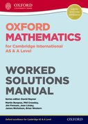 Cover for Oxford Mathematics for Cambridge International AS & A Level Worked Solutions Manual CD