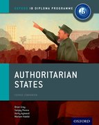 Cover for Authoritarian States: IB History Course Book