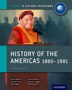 Cover for History of the Americas 1880-1981: IB History Course Book