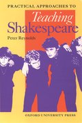 Cover for Practical Approaches to Teaching Shakespeare