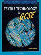 Design and Technology: Textile Technology to GCSE