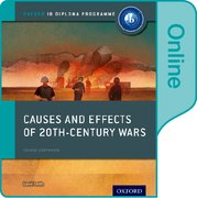 Cover for Causes and Effects of 20th Century Wars: IB History Online Course Book
