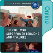Cover for The Cold War - Tensions and Rivalries: IB History Online Course Book