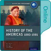 Cover for History of the Americas 1880-1981: IB History Online Course Book