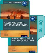 Cover for Causes and Effects of 20th Century Wars: IB History Print and Online Pack