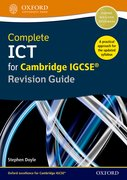 Cover for Complete ICT for Cambridge IGCSE Revision Guide