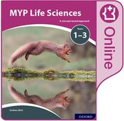 Cover for MYP Life Sciences: a Concept Based Approach: Online Student Book
