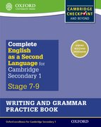 Cover for Complete English as a Second Language for Cambridge Secondary 1 Writing and Grammar Practice Book