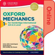 Cover for Mathematics for Cambridge International AS and A Level Mechanics 1 for Cambridge AS & A Level Online Student Book