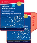 Cover for Nelson Probability and Statistics 1 for Cambridge International A Level Print and Online Student Book Pack