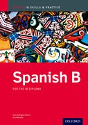 Cover for IB Spanish B: Skills and Practice