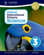 Cover for Oxford International Primary Science Stage 3: Age 7-8 Student Workbook 3