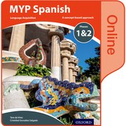 Cover for MYP Spanish Language Acquisition Phases 1&2 Online Student Book (for Years 1-3)