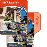 Cover for MYP Spanish Language Acquisition Phases 1&2 Print and Online Pack (for Years 1-3)
