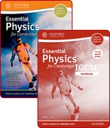Cover for Essential Physics for Cambridge IGCSERG Student Book and Workbook Pack