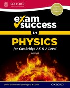 Cover for Exam Success in Physics for Cambridge AS & A Level