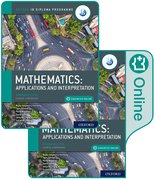 Cover for Oxford IB Diploma Programme IB Mathematics: applications and interpretation, Standard Level, Print and Enhanced Online Course Book Pack